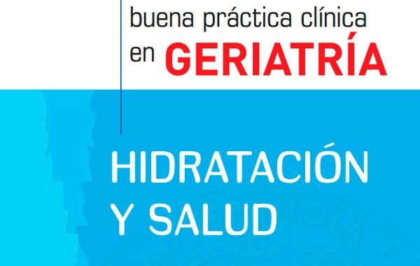 Guía de buena práctica clínica en geriatría. Hidratación y salud.