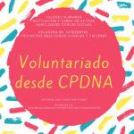 Voluntariado desde CPDNA.